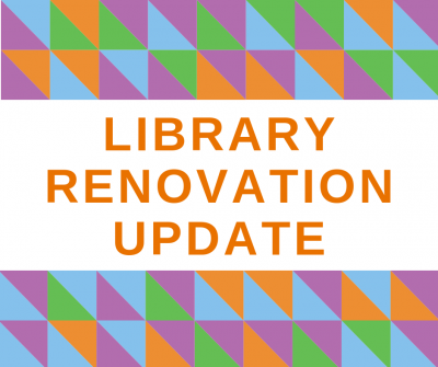 Library Renovation Update
